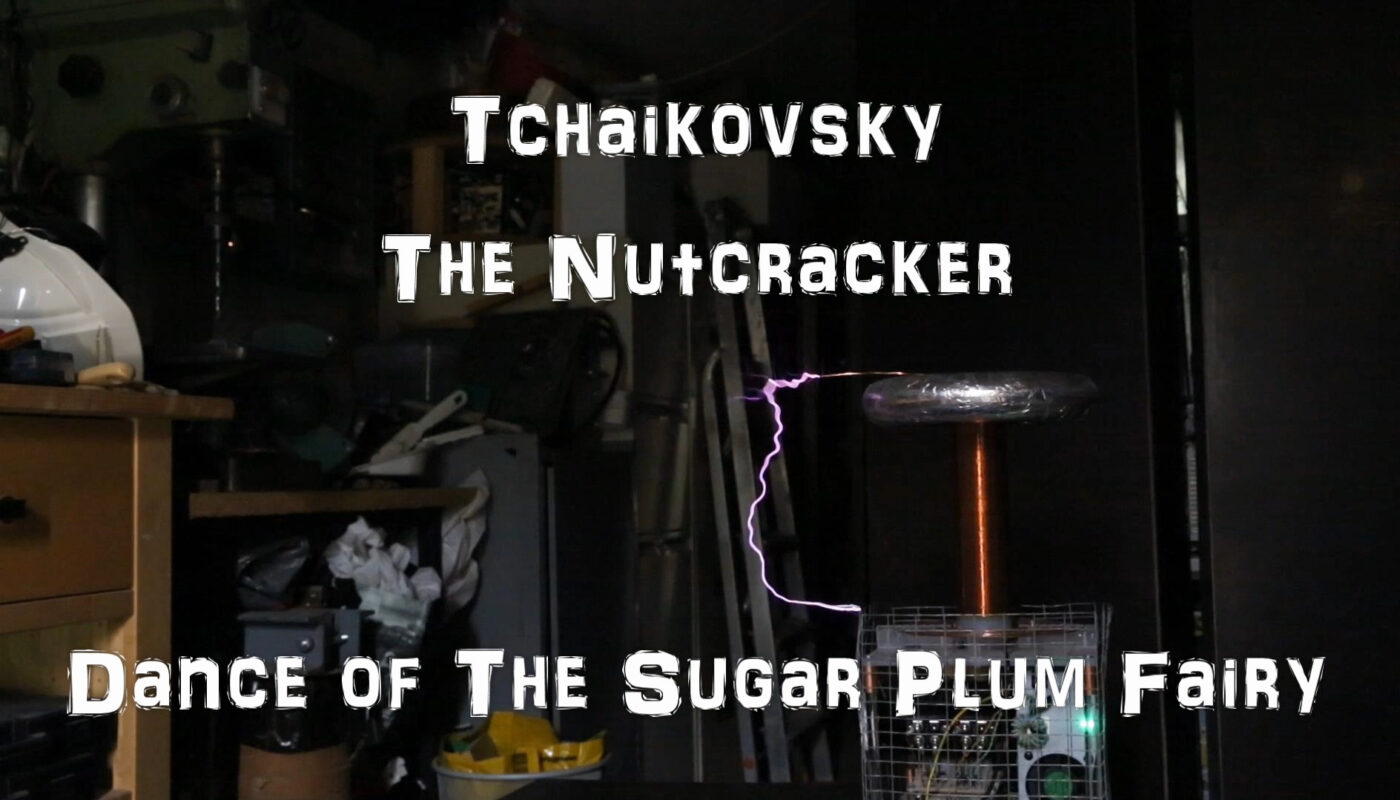 Kaizer DRSSTC2 Tesla coil tchaikovsky - Dance of the Sugar Plum Fairy