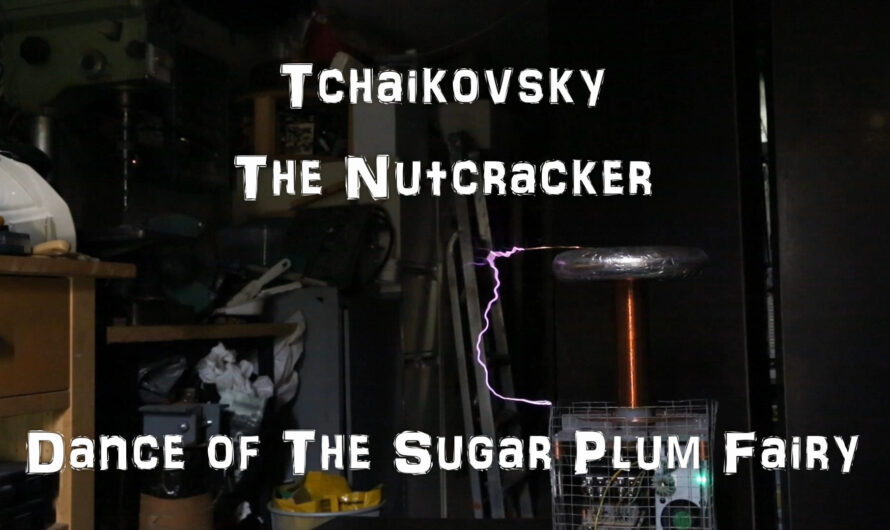 Tchaikovsky – Dance of the Sugar Plum Fairy, on a Musical Tesla Coil